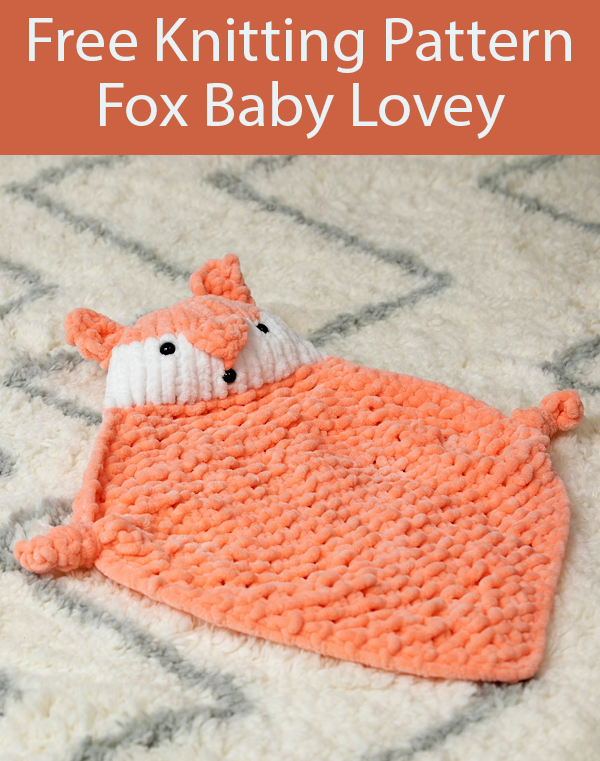 Free Knitting Pattern for Fox Lovey Baby Comfort Blanket