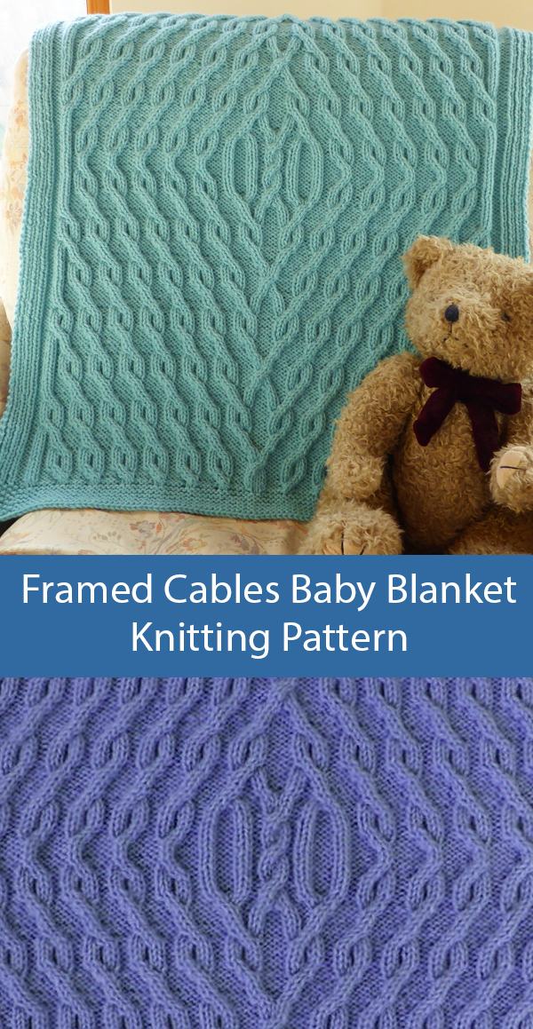 Knitting Pattern for Framed Cables Baby Blanket