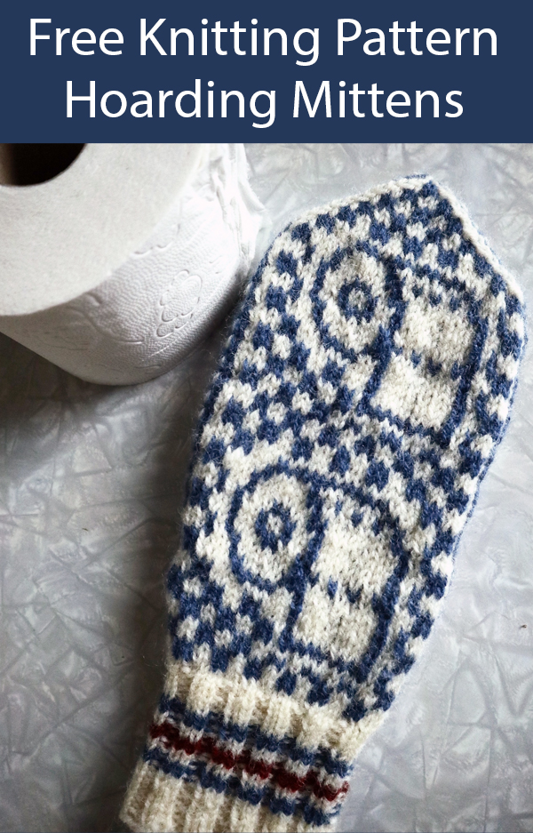 Free Knitting Pattern for Hoarding Mittens
