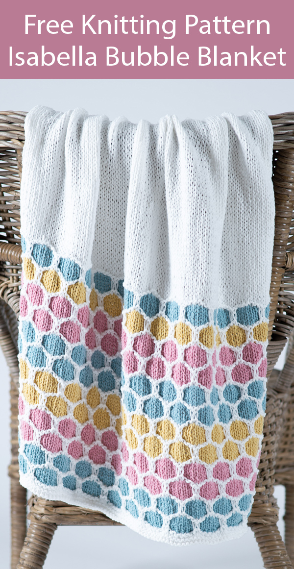 Free Knitting Pattern for Isabella Bubble Blanket