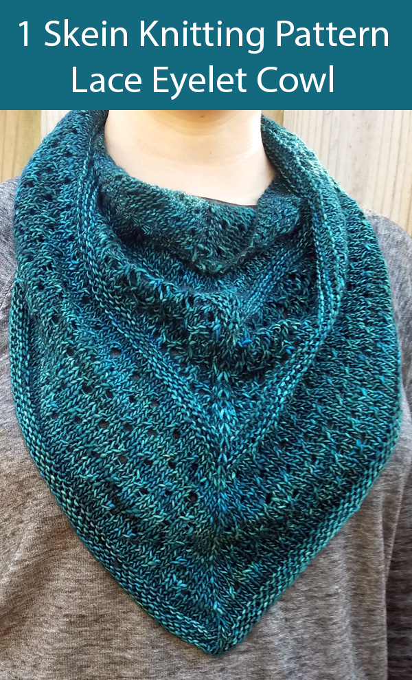 Knitting Pattern for One Skein Lace Eyelet Cowl for Sock Yarn