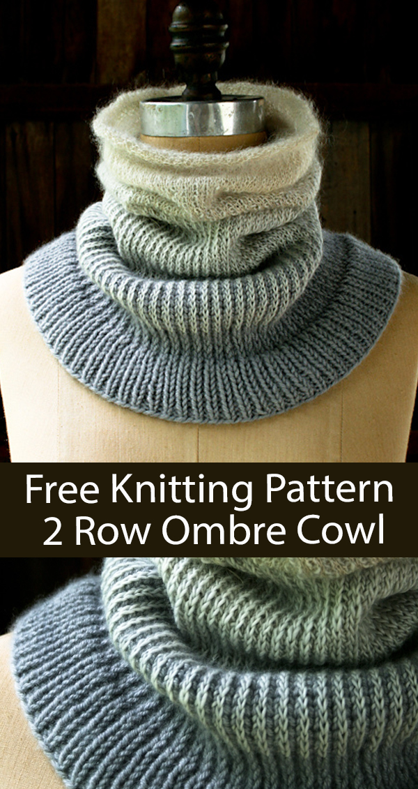 Free Cowl Knitting Pattern 2 Row Repeat Ombre Cowl