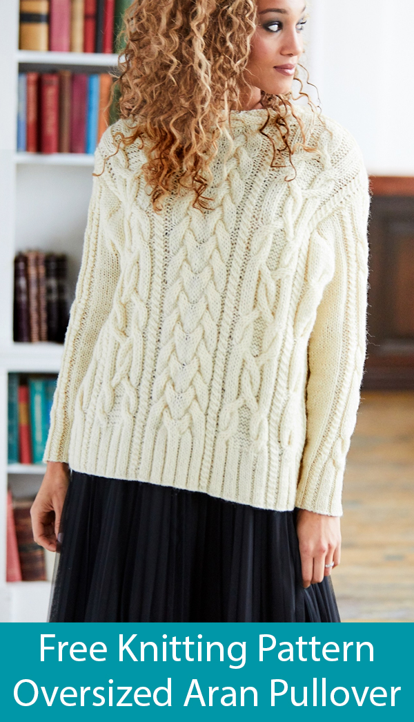 Free Knitting Pattern for Oversized Aran Pullover