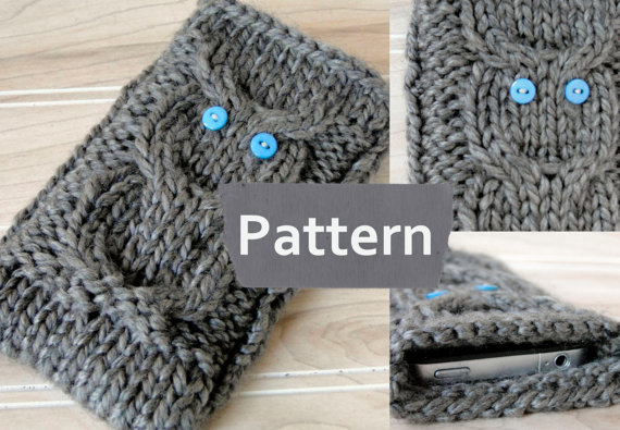 Knitting pattern for Owl Phone Cozy Sleeve Case and more device knitting patterns