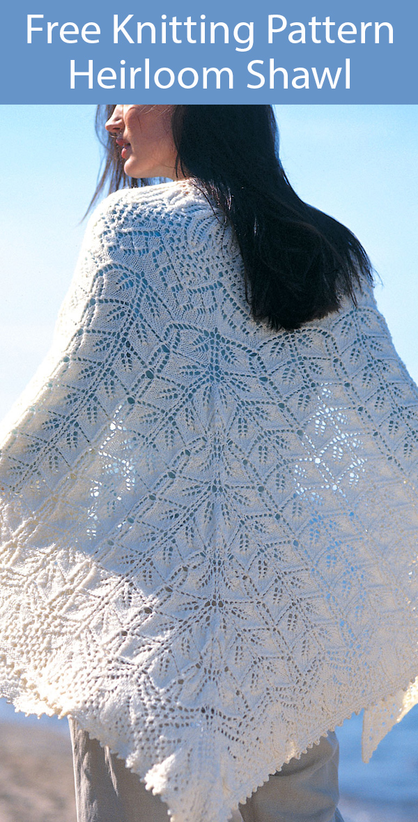Free Knitting Pattern for Lace Heirloom Shawl
