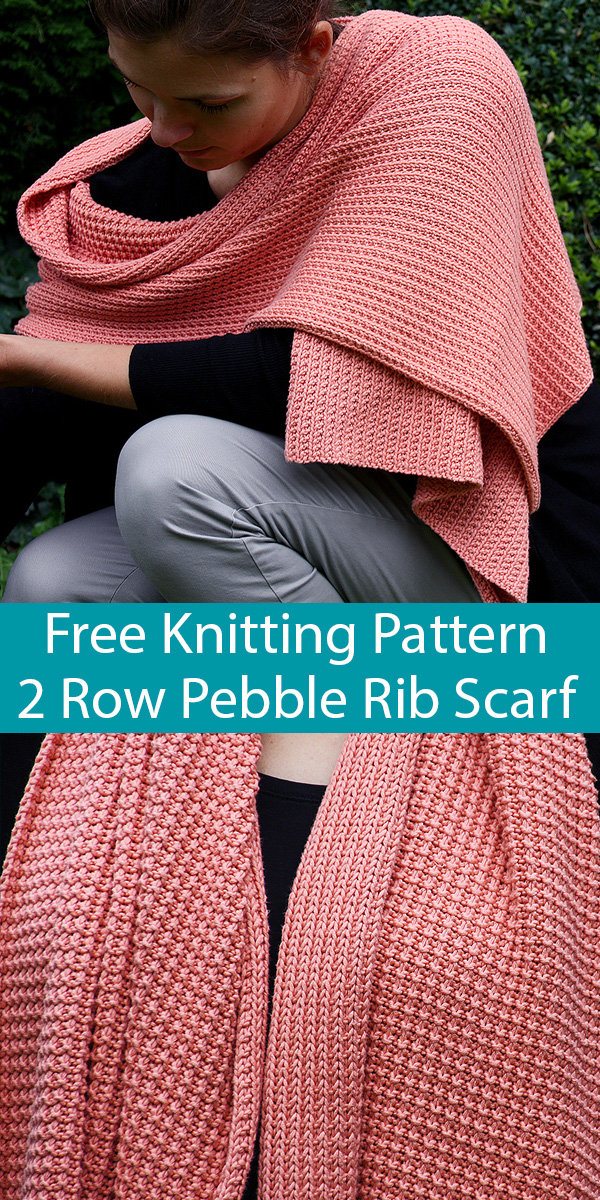 Free Knitting Pattern for Easy 2 Row Repeat Pebble Rib Scarf