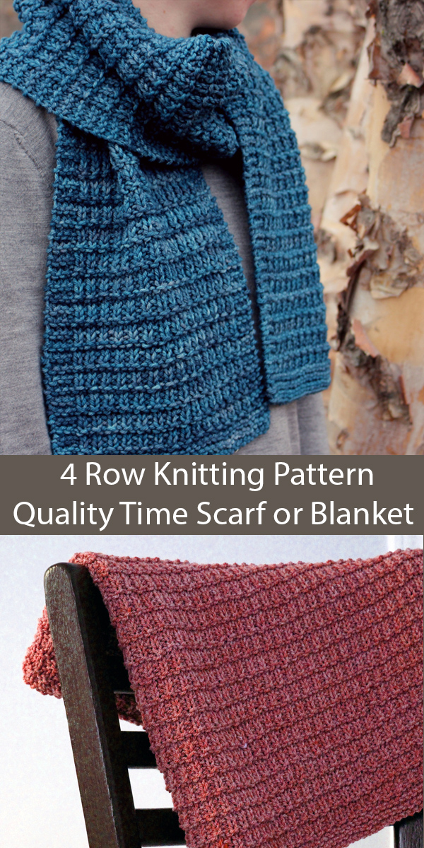 Knitting Pattern for 4 Row Repeat Reversible Quality Time Scarf or Blanket