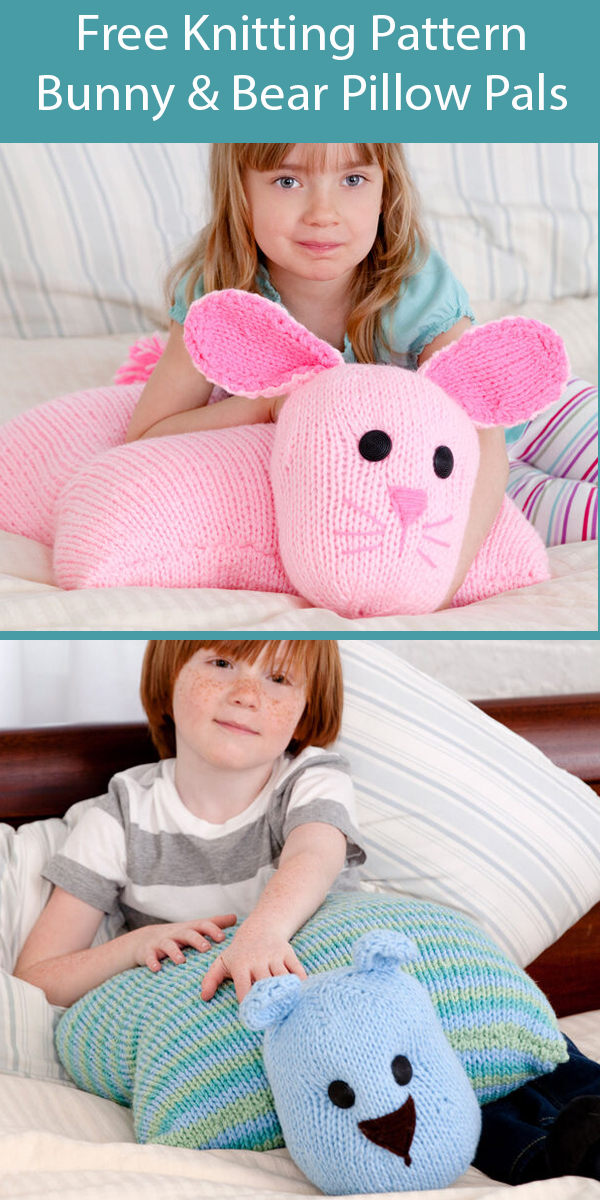 Free Knitting Pattern for Pillow Pals Bunny and Teddy Bear