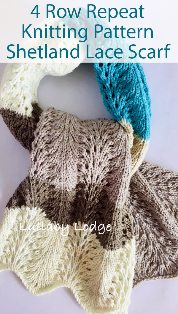 Knitting Pattern for 4 Row Repeat Shetland Lace Scarf