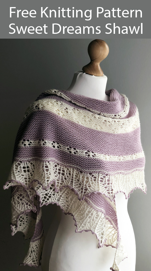 Free Knitting Pattern for Sweet Dreams Shawl