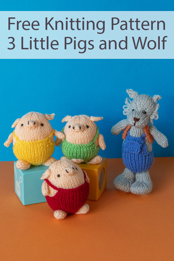 Free Knitting Pattern for 3 Little Pigs and Big Bad Wolf