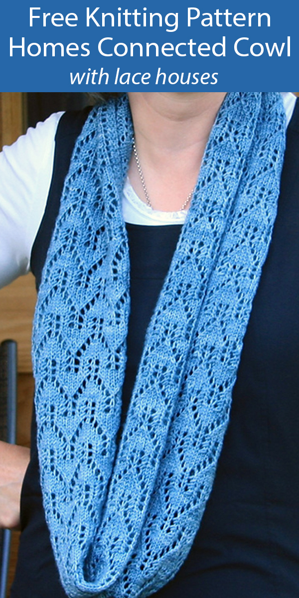 Free Knitting Pattern for Lace Houses Cowl Staying Home, Staying Connected Cowl