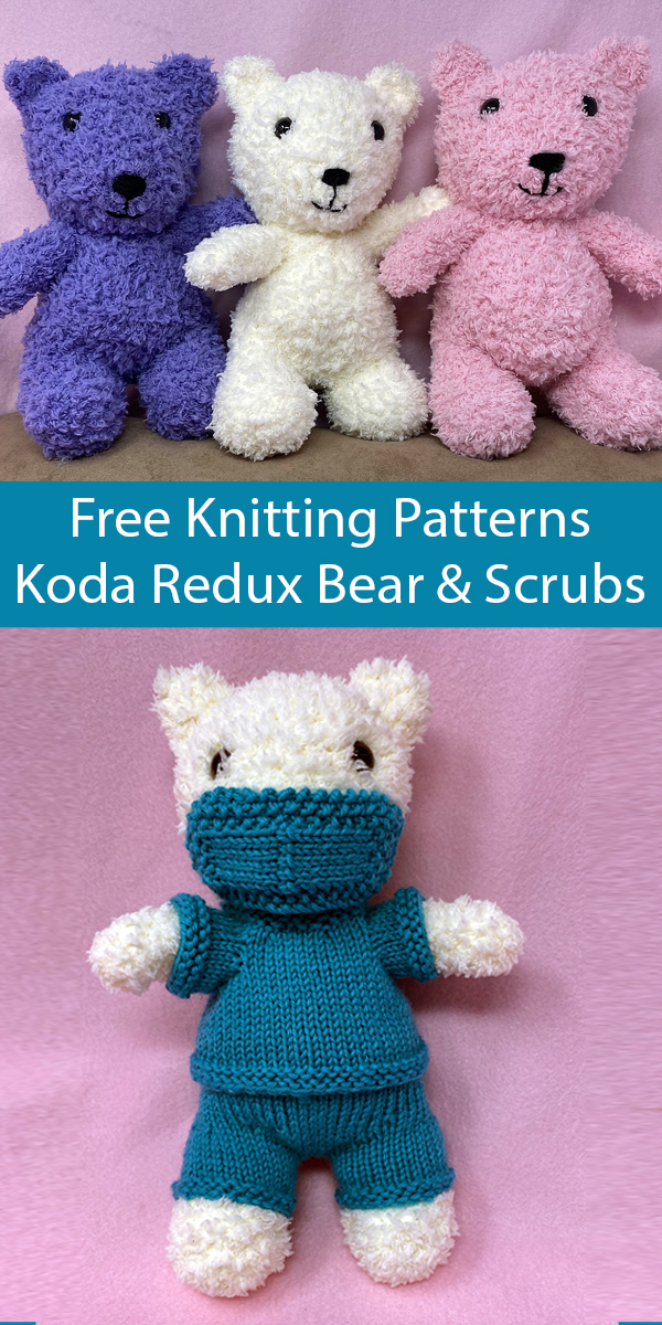 Free Knitting Pattern for Toy Bear and Scrubs - Koda Redux