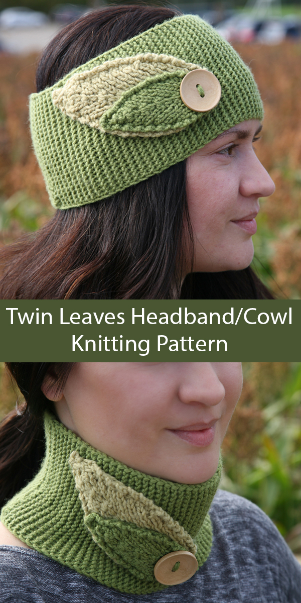 Knitting Pattern for Twin Leaves Headband or Cowl Sizes Baby to Adult