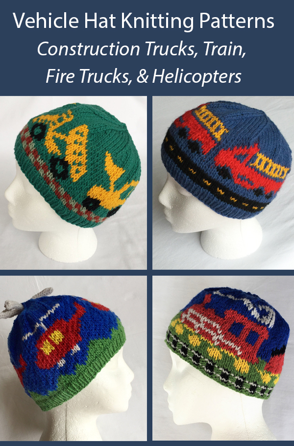 Knitting Pattern for Vehicle Hats for Children including Front Loader and Dump Truck, Fire Trucks, Helicopters, and Train