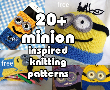Minions and Despicable Me Knitting Patterns