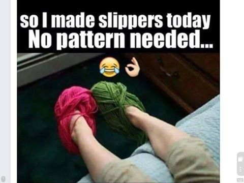 So I made slippers today, no pattern needed.! Bet this would work great for mittens too! See more knit wit at www.terrymatz.biz/intheloop/knitting-humor