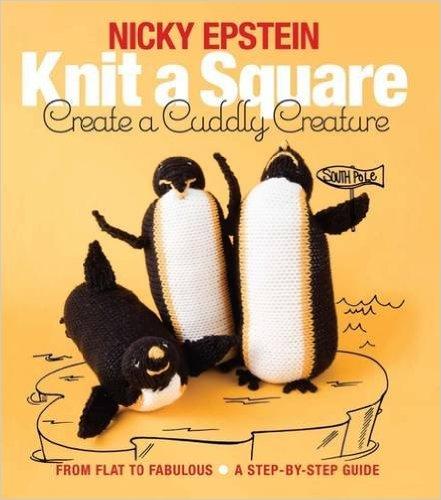 Knit a Square Create a Cuddly Creature