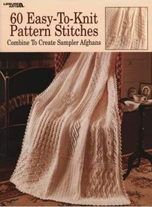 60 Easy-To-Knit Pattern Stitches Sampler Afghan