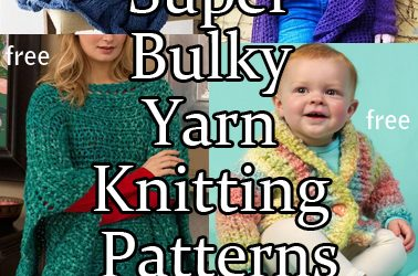 Super Bulky Yarn Knitting Patterns