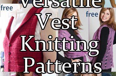 Versatile Vest Knitting Patterns