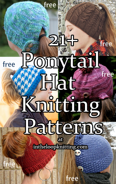 Knitting Patterns for Ponytail, Messy Bun, Pigtail Hats. Most patterns are free