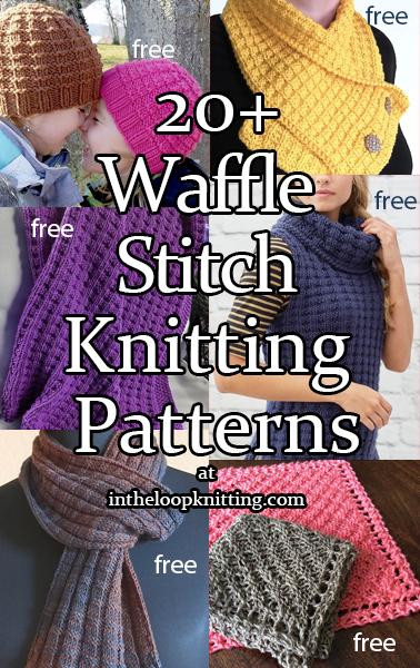 Knitting Patterns using the waffle stitch. Most patterns are free